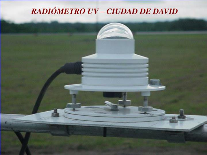 RADIÓMETRO UV – CIUDAD DE DAVID