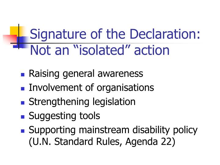 "Signature of the Declaration: Not an ""isolated"" action"
