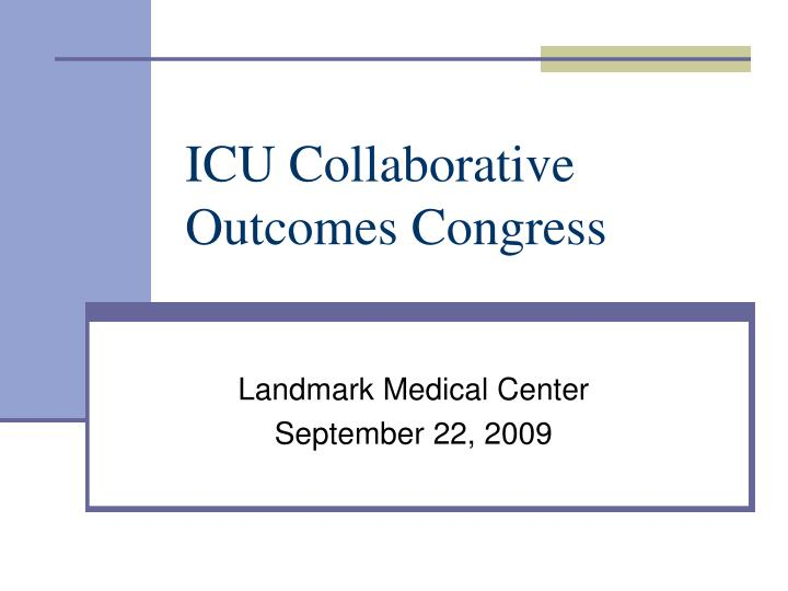 Icu collaborative outcomes congress