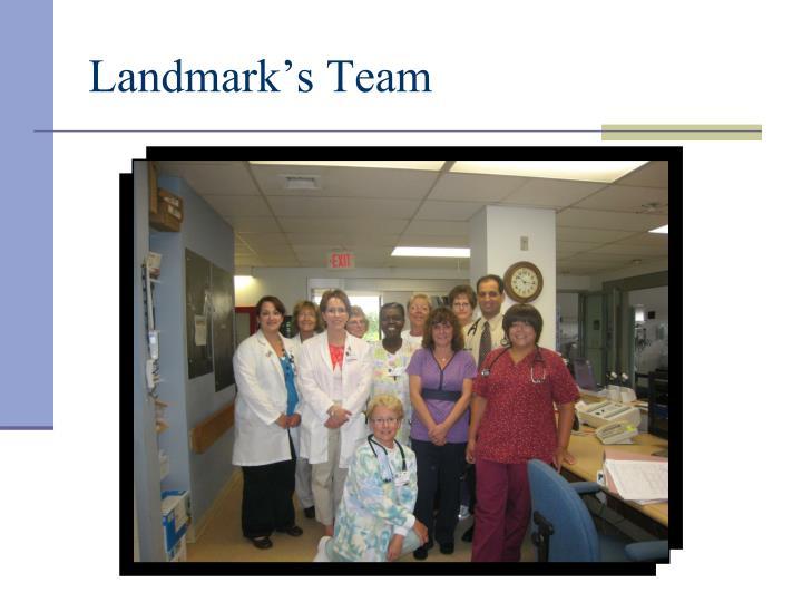 Landmark's Team