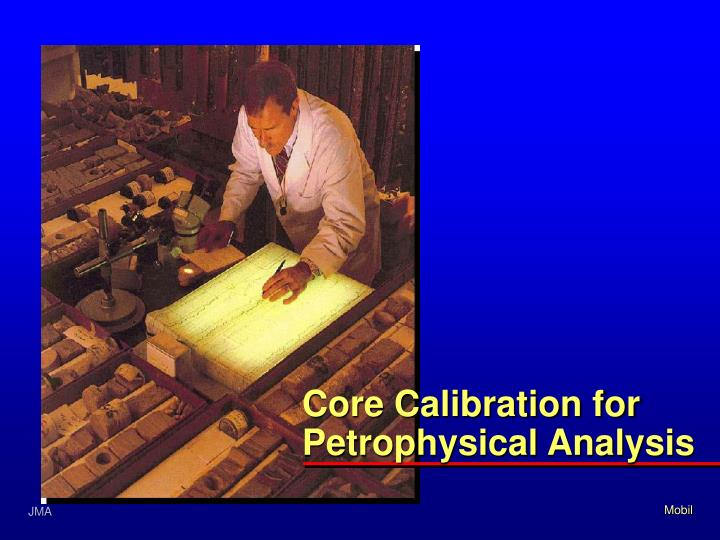 Core Calibration for