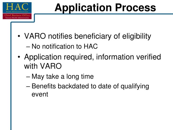 VARO notifies beneficiary of eligibility