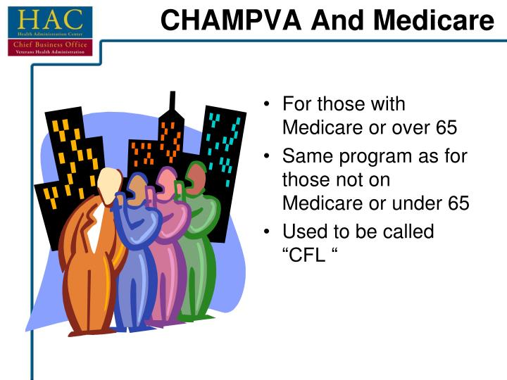 CHAMPVA And Medicare