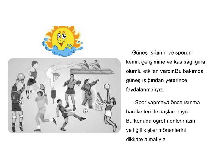 Güneş ışığının ve sporun