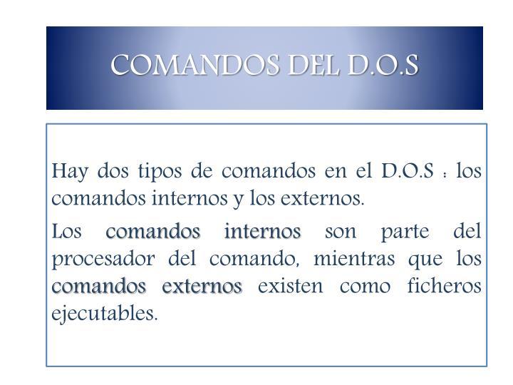 COMANDOS DEL D.O.S