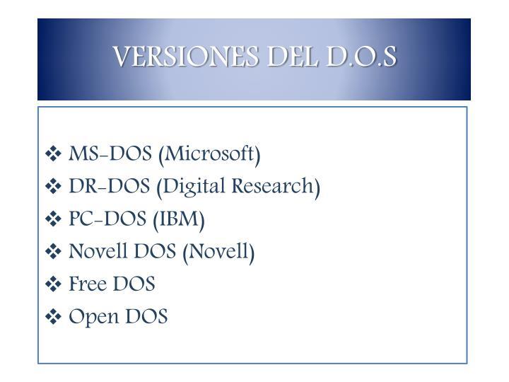 VERSIONES DEL D.O.S