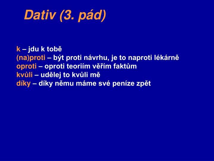 Dativ (3. pád)