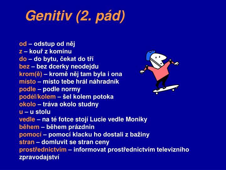 Genitiv (2. pád)