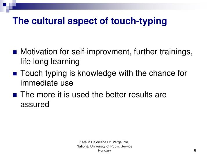 The cultural aspect of touch-typing