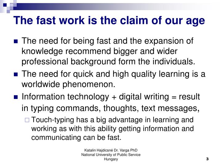 The fast work is the claim of our age