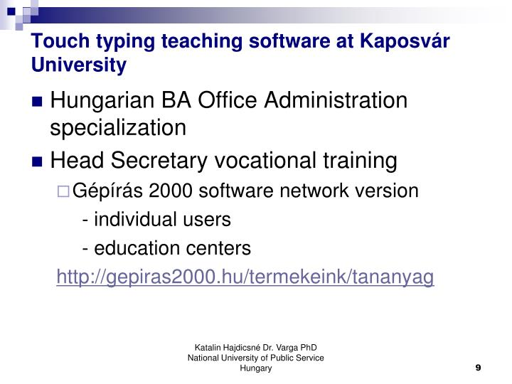 Touch typing teaching software at Kaposvár University