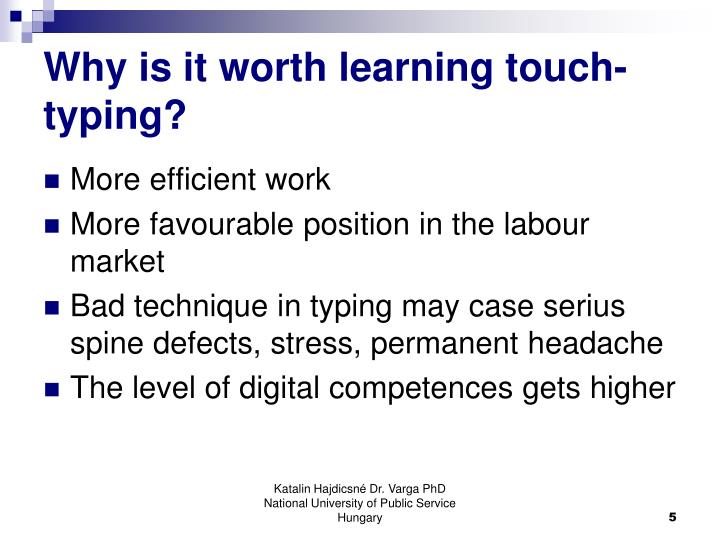 Why is it worth learning touch-typing?