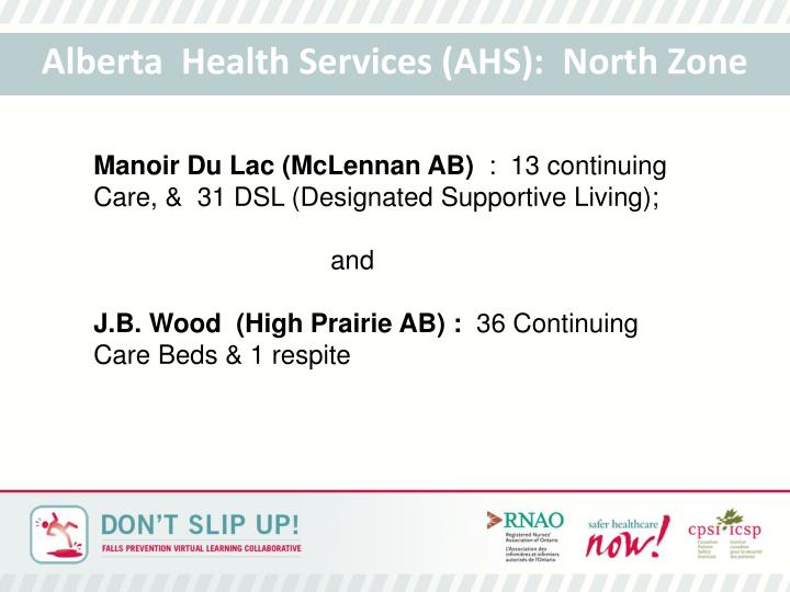Alberta  Health Services (AHS):  North Zone