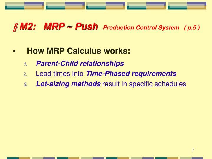 § M2:   MRP ~ Push