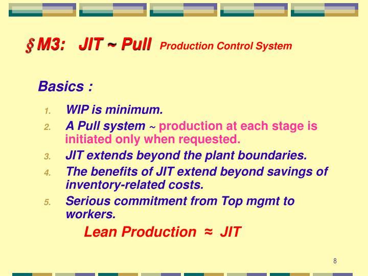 § M3:   JIT ~ Pull