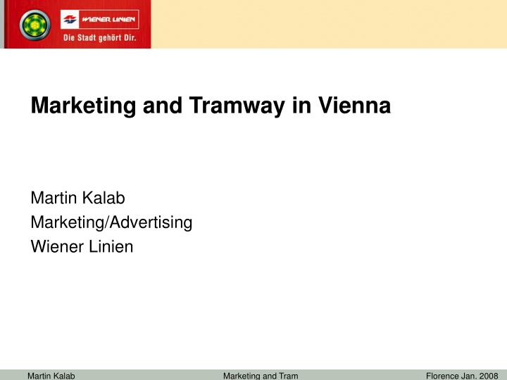 Marketing and Tramway in Vienna