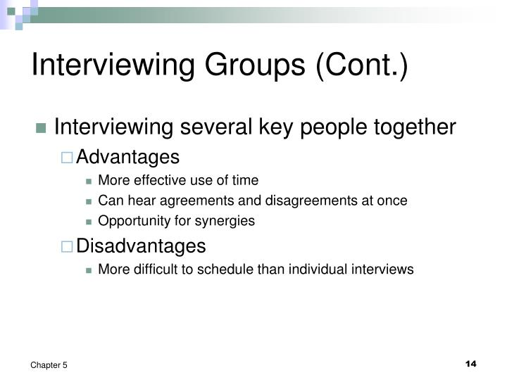 Interviewing Groups (Cont.)