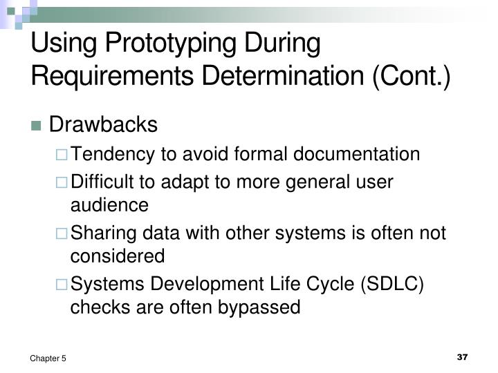 Using Prototyping During Requirements Determination (Cont.)