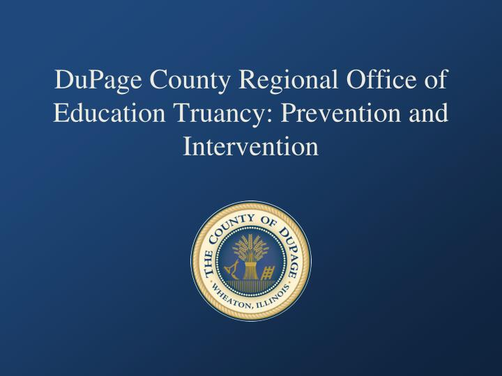dupage county regional office of education truancy prevention and intervention