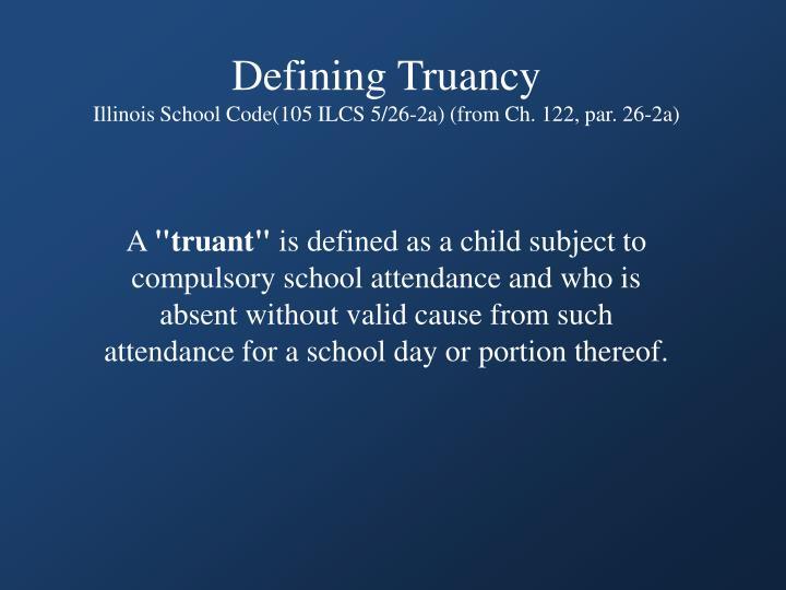 Defining Truancy