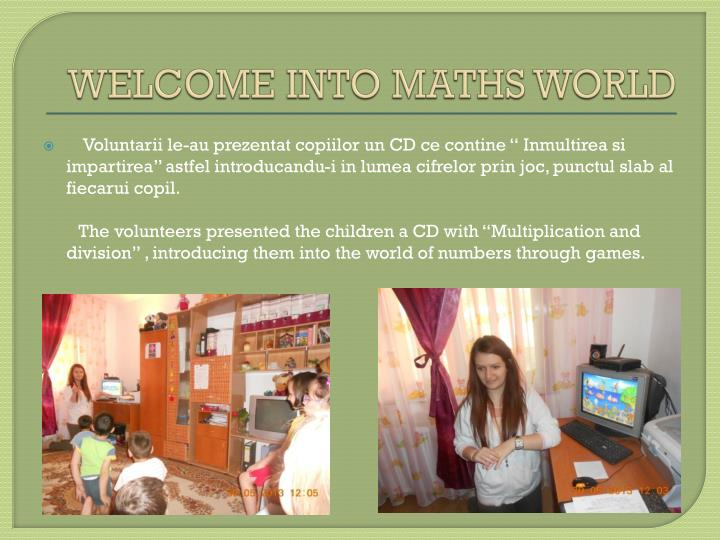 Welcome into math s world