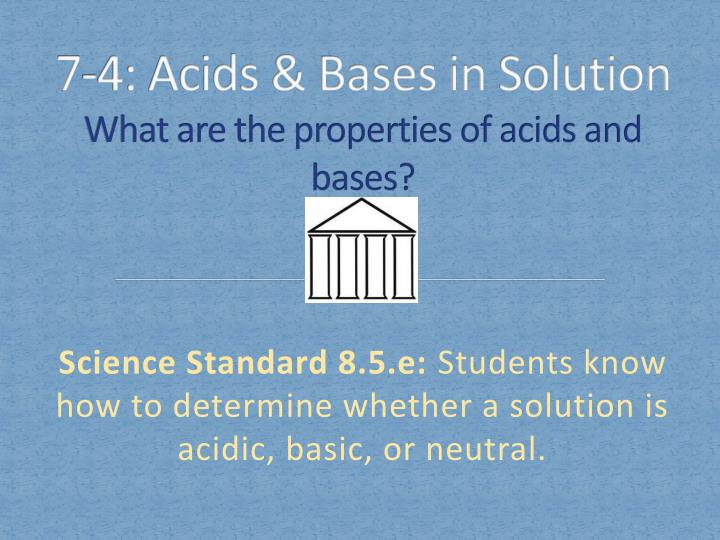 7 4 acids bases in solution what are the properties of acids and bases