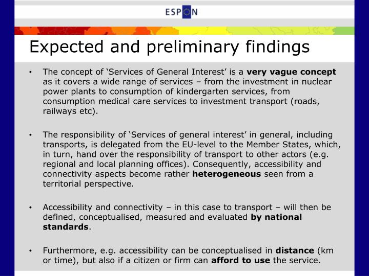 Expected and preliminary findings