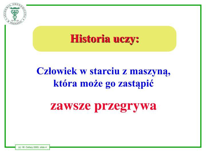 Historia uczy: