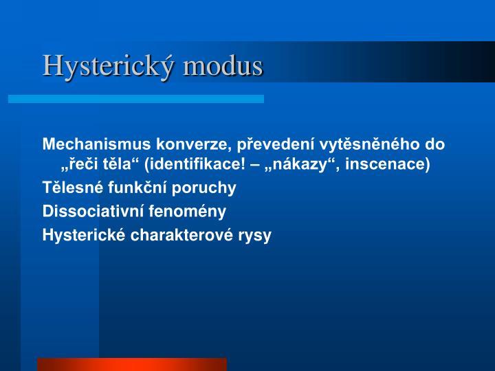 Hysterický modus