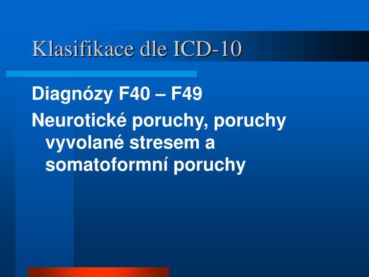 Klasifikace dle ICD-10