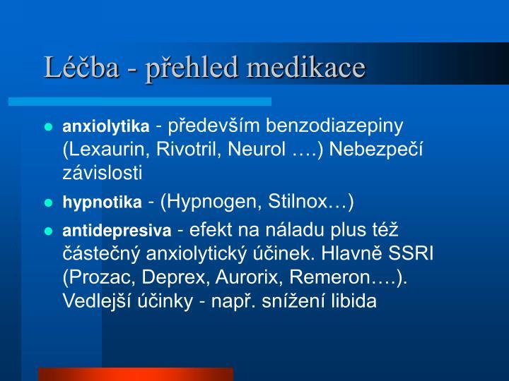 Léčba - přehled medikace