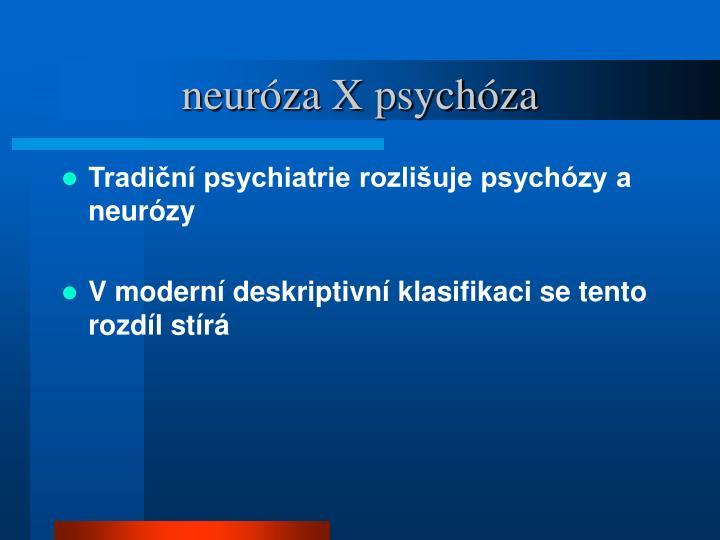 neuróza X psychóza