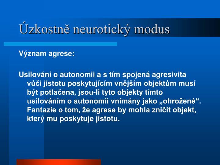 Úzkostně neurotický modus