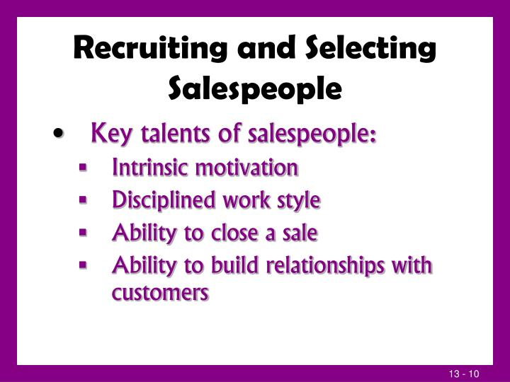 Recruiting and Selecting Salespeople