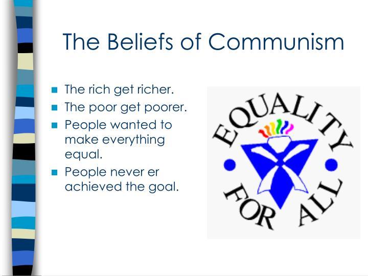The Beliefs of Communism