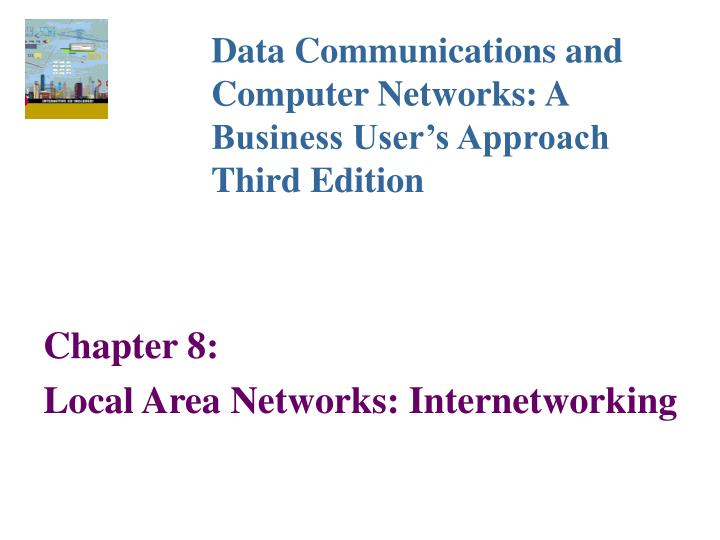 Chapter 8 local area networks internetworking