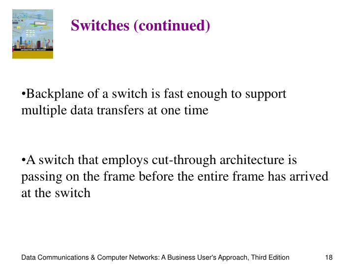 Switches (continued)