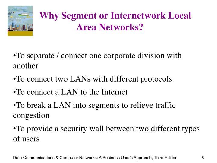 Why Segment or Internetwork Local