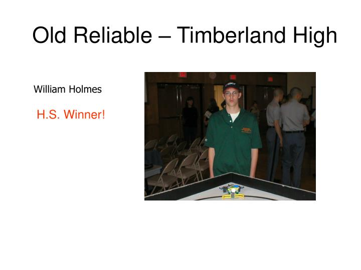 Old Reliable – Timberland High