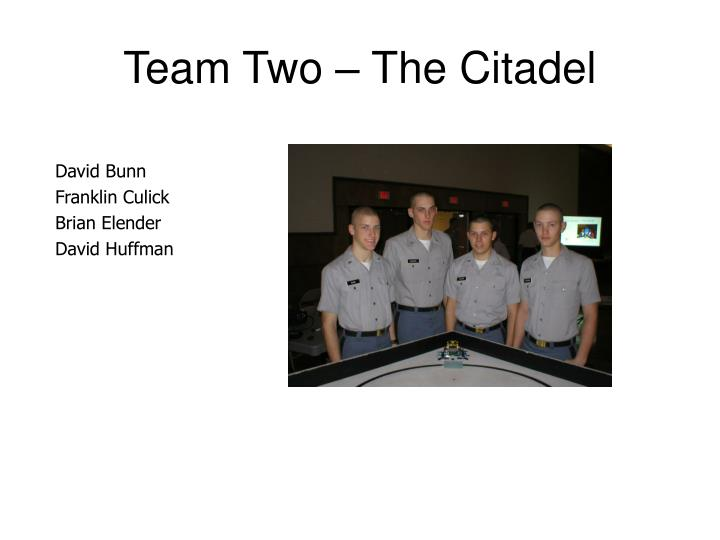 Team Two – The Citadel