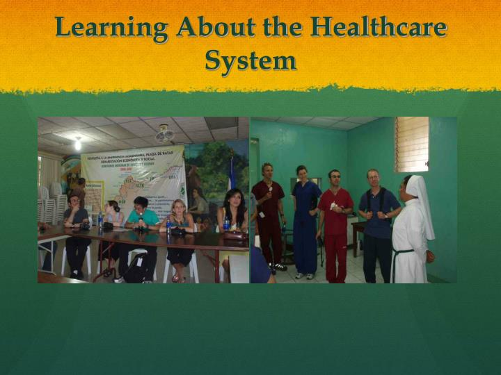 Learning About the Healthcare System