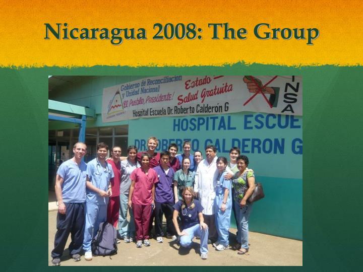 Nicaragua 2008: The Group