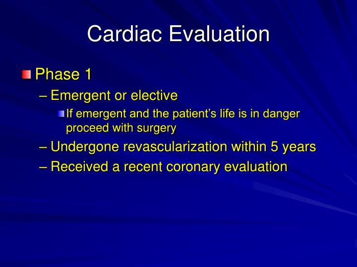 Cardiac Evaluation