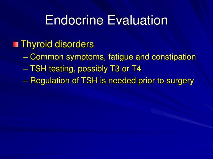 Endocrine Evaluation