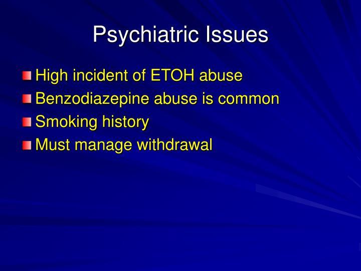 Psychiatric Issues