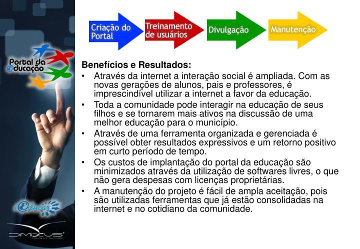 Benefícios e Resultados: