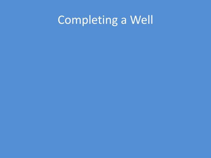 Completing a Well