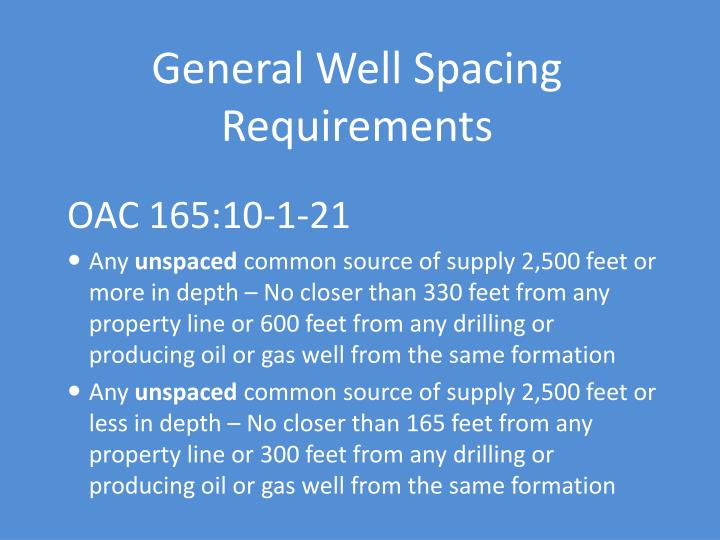 General Well Spacing Requirements