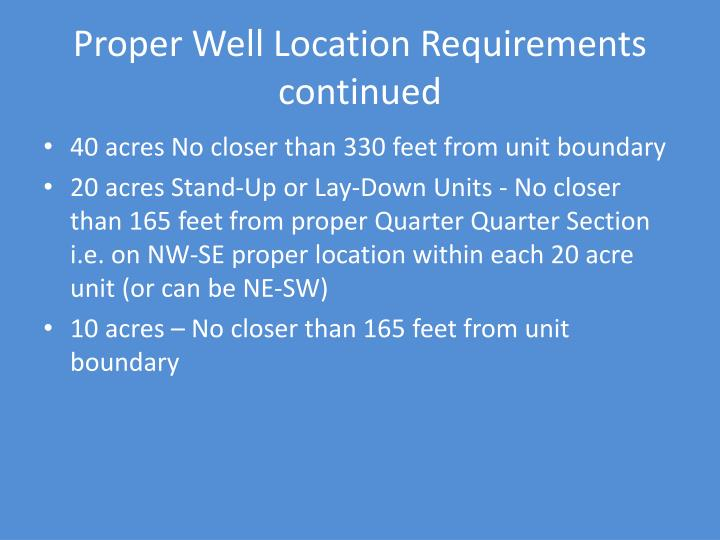 Proper Well Location Requirements continued