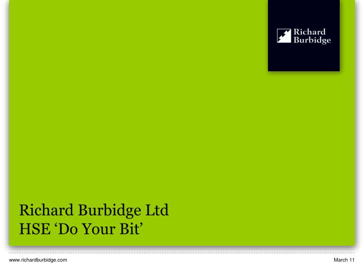 Richard burbidge ltd hse do your bit